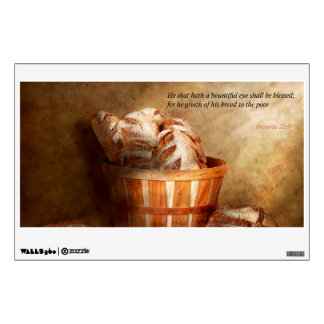 Inspirational - Your daily bread - Proverbs 22-9 Wall Stickers