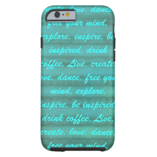 Inspire Be Inspired iPhone 6 Case