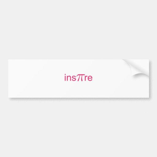 ins'Pi're Bumper Sticker