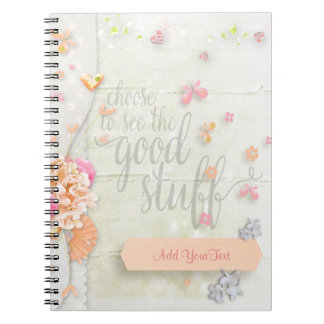 Inspire - Choose to see the Good Stuff Notebook