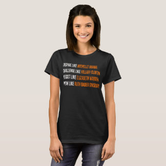 Inspire like Michelle Obama T-Shirt