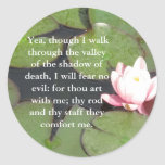 inspiring bible scripture Psalm 23:4 Classic Round Sticker
