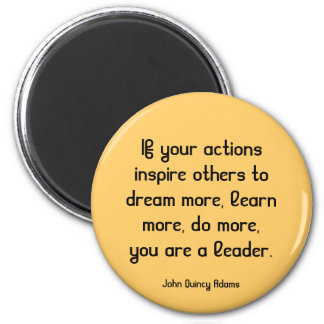 inspiring leadership quote 2 inch round magnet