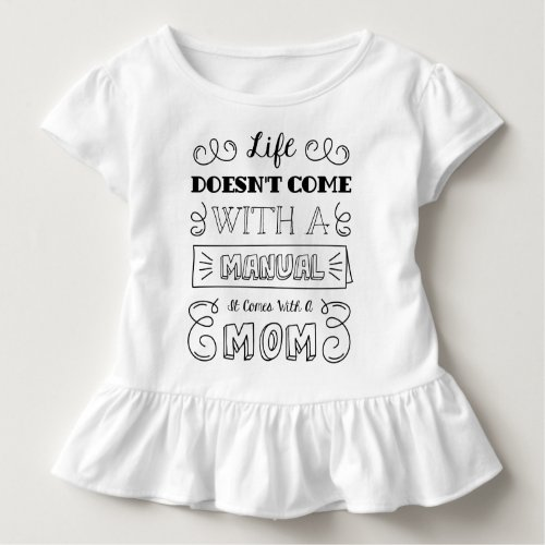 Inspiring Life and Moms Quote  Ruffle Tee