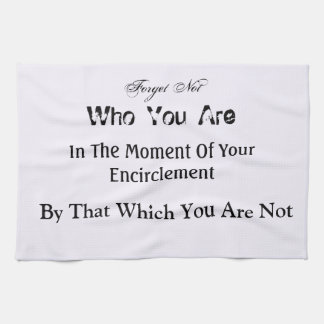 inspiring life quotes kitchen towel