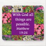 INSPIRING MATTHEW 19:26 FLORAL DESIGN MOUSE PAD