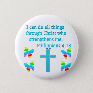 INSPIRING PHILIPPIANS 4:13 DESIGN PINBACK BUTTON