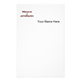 Inspiring Quote - Believe you can and you're hal … Stationery