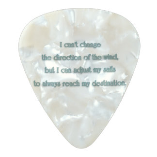 Inspiring Quote - I can't change the direction  … Pearl Celluloid Guitar Pick