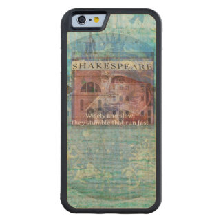 inspiring Shakespeare Quote from Romeo and Juliet Carved® Maple iPhone 6 Bumper Case