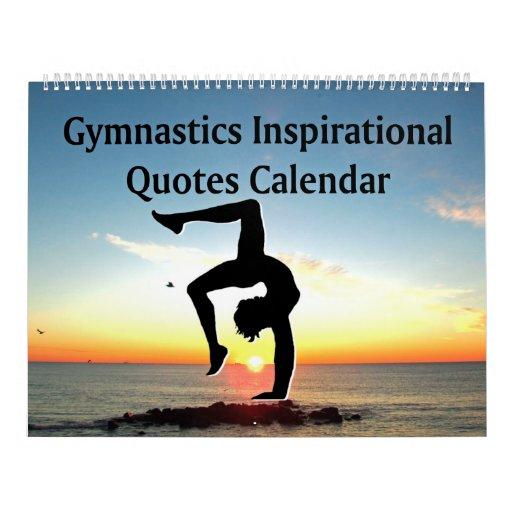 inspiring sunrise gymnastics quote calendar zazzle
