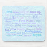 Inspiring words in pale blue shades mousepad