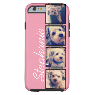 Instagram Photo Display - 4 photos pink name Tough iPhone 6 Case