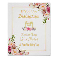 Instagram Wedding Sign | Elegant Chic Floral Gold