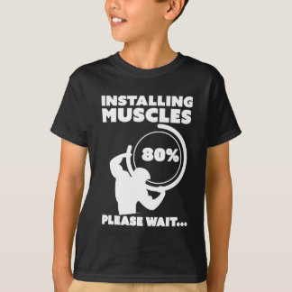 Installing Muscles Loading T-Shirt