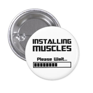 Installing Muscles Please Wait Loading Bar 1 Inch Round Button