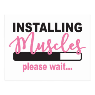 Installing Muscles Please Wait Postcard
