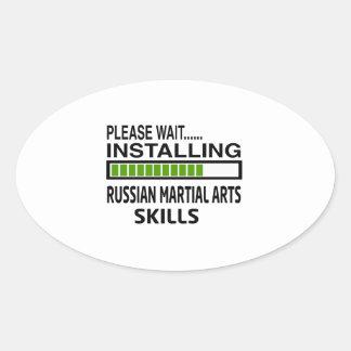 Installing Russian Martial Arts Skills Oval Stickers