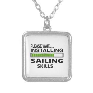 Installing Sailing Skills Necklace