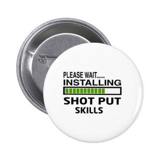 Installing Shot Put Skills 2 Inch Round Button