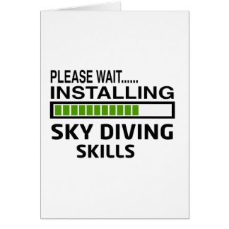 Installing Sky diving Skills Greeting Cards