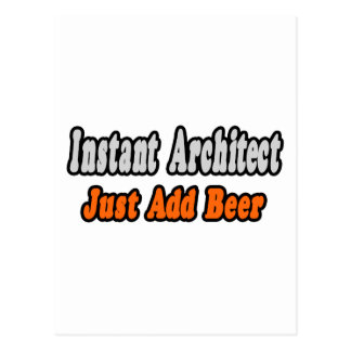 Instant Architect Just Add Beer Postcard