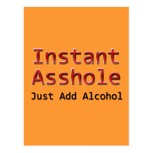 Instant Asshole Just Add Alcohol red Postcard