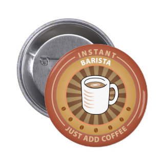 Instant Barista Pinback Button