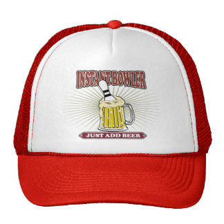Instant Bowler Just Add Beer Trucker Hat
