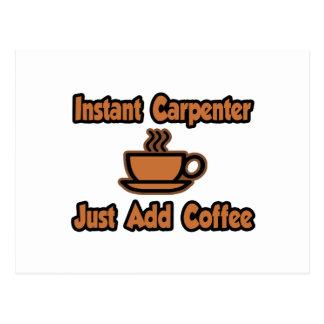 Instant Carpenter Just Add Coffee Postcard