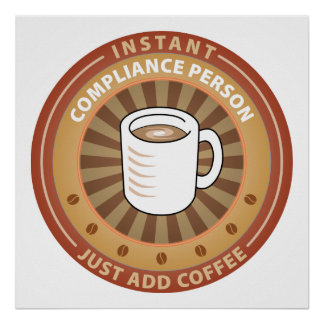 Instant Compliance Person Poster