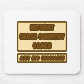Instant Cross Country Coach ... Chocolate Mousepads