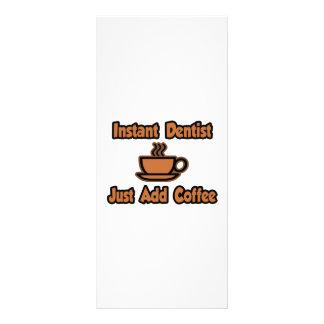 Instant Dentist Just Add Coffee Rack Card