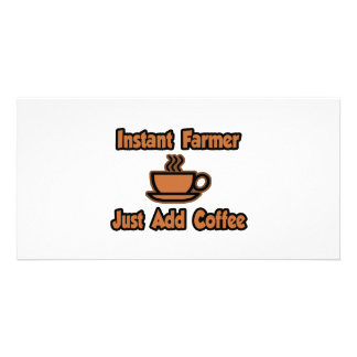 Instant Farmer...Just Add Coffee Personalized Photo Card