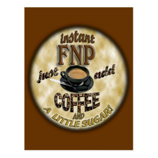 INSTANT FNP ADD COFFEE FAMILY NURSE PRACTITIONER POSTCARD