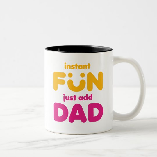 Instant Fun Dad mug