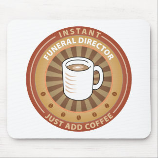 Instant Funeral Director Mouse Pads