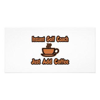 Instant Golf Coach...Just Add Coffee Photo Card