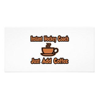 Instant Hockey Coach...Just Add Coffee Customized Photo Card