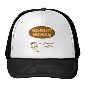 Instant Human Just Add Coffee Trucker Hat