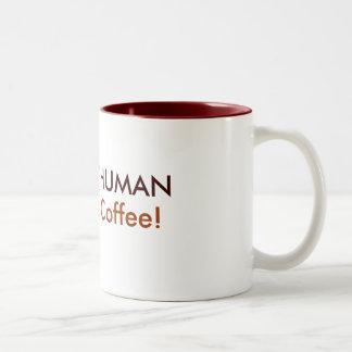 INSTANT HUMAN, Just Add Coffee! Two-Tone Coffee Mug