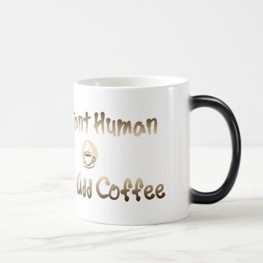 Instant Human Magic Mug