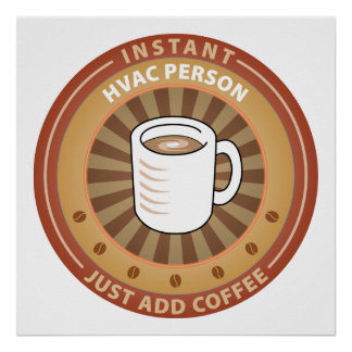 Instant HVAC Person Poster