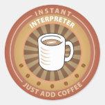 Instant Interpreter Round Sticker