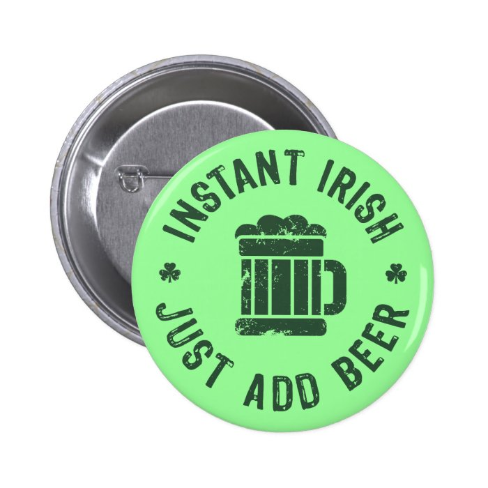 Instant Irish Button