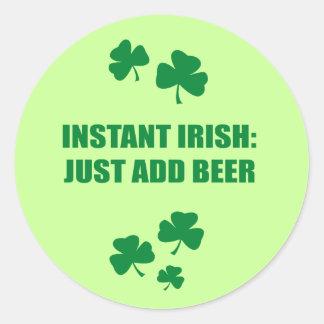 INSTANT IRISH - JUST ADD BEER CLASSIC ROUND STICKER