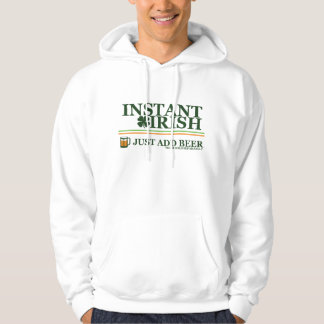 Instant Irish: Just Add Coffee (Beer Not Included) Hooded Pullover