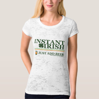 Instant Irish: Just Add Coffee (Beer Not Included Tee Shirt