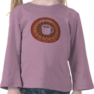Instant Karateka Tee Shirts