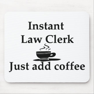 Instant Law Clerk Mousepad
